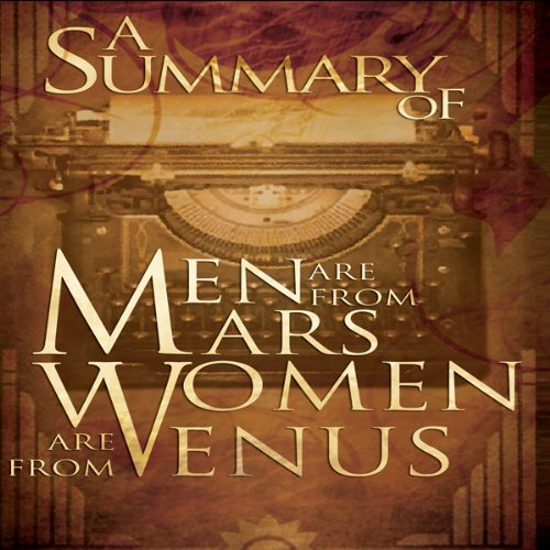 Mens Are From Mars And Womens Are From Venus Summary
