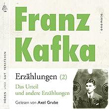 Das Urteil und andere Erzählungen (Franz Kafka - Erzählungen 2) Hörbuch von Franz Kafka Gesprochen von: Axel Grube