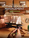 A Framework for Human Resource Management (7th Edition)