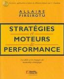 Stratégies et moteurs de performance