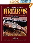 2015 Standard Catalog of Firearms: Th...