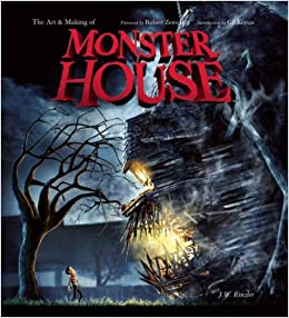 The Art and Making of ''Monster House''