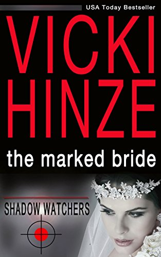 The Marked Bride by Vicki Hinze