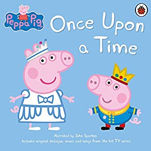 Peppa Pig: Once Upon a Time Audiobook
