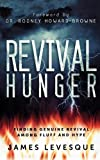 Revival Hunger: Finding Genuine Revival ...