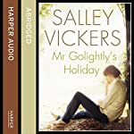 Mr Golightly's Holiday | Salley Vickers