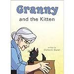 Granny and the Kitten | Clytice C. Duzan