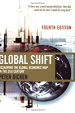 Global Shift Mapping the Changing Contours of the World by Dicken