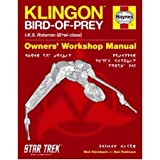 Klingon Bird of Prey Manual: IKS Rotarran (B'rel-class) (0857332767) by Sternbach, Rick