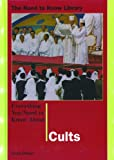 Everything You Need to Know About Cults (Need to Know Library) (0823932303) by Dolan, Sean
