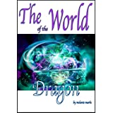 The World of the Dragon