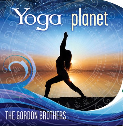 Yoga Planet, David & Steve Gordon