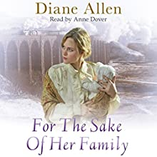 For the Sake of Her Family (       UNABRIDGED) by Diane Allen Narrated by Anne Dover