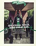 Joe La Pompe 100 Visual Ideas, 1000 Great Ads