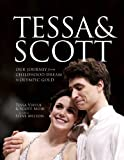 Tessa and Scott: Our Journey from Childhood Dream to Olympic Gold
