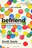img - for Befriend: Create Belonging in an Age of Judgment, Isolation, and Fear book / textbook / text book