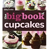 The Betty Crocker The Big Book of Cupcakes (Betty Crocker Big Book) ~ Betty Crocker