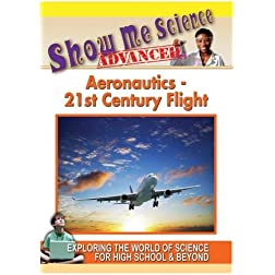 Aeronautics - 21st Century Flight