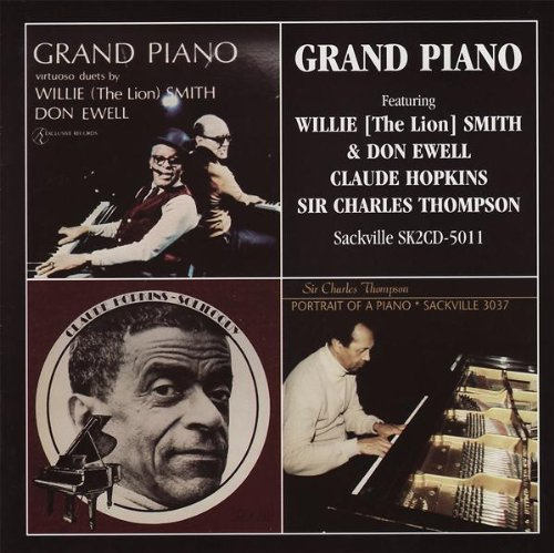 Grand Piano by Willie 'The Lion' Smith & Don Ewell, Claude Hopkins and Sir Charles Thompson