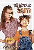 All about Sam (Sam Krupnik) Lois Lowry
