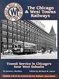 CHICAGO & WEST TOWNS RAILWAYS