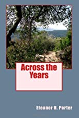 Across the Years (Volume 1)