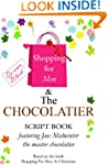SHOPPING FOR MEN & THE CHOCOLATIER