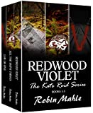 Redwood Violet: The Kate Reid Series Books 1 - 3