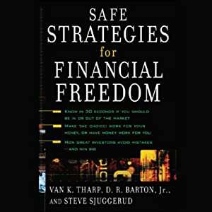 Safe Strategies for Financial Freedom | [Van K. Tharp, D.R. Barton, Steve Sjuggerud]
