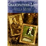 Grandfather Lost ~ Vella  Munn