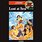 Lost at Sea: Barclay Family Adventures, Book 6 | Ed Hanson