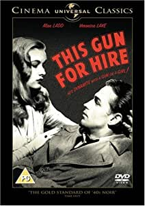 This Gun For Hire [Import anglais]
