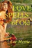 Love Spells of Old (The Flavor Fairy Collection)