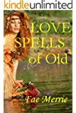 Love Spells of Old (The Flavor Fairy Collection) (English Edition)