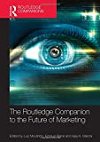 The Routledge Companion to the Future of Marketing (Routledge Companions in Business, Management and Accounting)