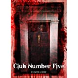 CLUB NUMBER FIVE (Immortal Blood)by Jennifer Loiske