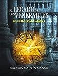 El legado de los Venerables: El Reino...