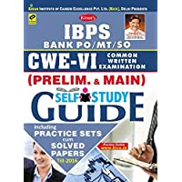 IBPS BANK PO/MT/SO CWE-V COMMON WRITTEN EXAMINATION (PRELIMINARY & MAIN) SELF STUDY GUIDE PRACTICE SETS CUM SOLVED PAPERS TILL 2016-ENGLISH
