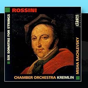 Gioacchino Rossini: Six Sonatas For Strings