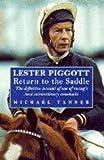 Lester Piggott Return To The Saddle (0091851823) by Michael Tanner