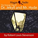 The Strange Case of Dr. Jekyll and Mr. Hyde (       UNABRIDGED) by Robert Louis Stevenson Narrated by Greg Wagland