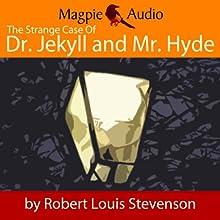 The Strange Case of Dr. Jekyll and Mr. Hyde | Livre audio Auteur(s) : Robert Louis Stevenson Narrateur(s) : Greg Wagland