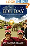 Jack and Noah's Big Day: The Summer W...