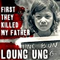 First They Killed My Father: A Daughter of Cambodia Remembers Audiobook by Loung Ung Narrated by Tavia Gilbert