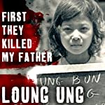 First They Killed My Father: A Daughter of Cambodia Remembers | Loung Ung