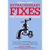 Extraordinary Fixes for Everyday Things: Instant Answers for Hundreds of Everyday Hasslesby Lisa Thomas