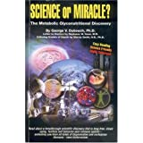 Science or Miracle? The Metabolic Glyconutritional Discovery ~ PhD. George DuBouch