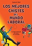 img - for Los mejores chistes del mundo laboral book / textbook / text book
