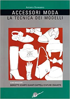 , cravatte, cinture, guanti, scarpe: 9788889628119: Amazon.com: Books