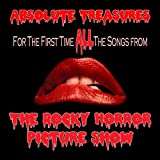 The Rocky Horror Picture Show Complete Soundtrack: Absolute Treasures (Including Planet Schmanet Janet, Once In A While, The Sword Of Damocles, And Planet Hot Dog!) 2011 Special Edition